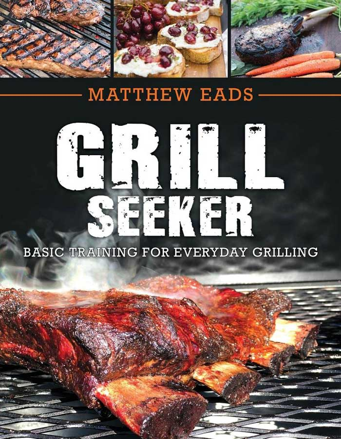 Cover of Matthew Eads' GrillSeeker cookbook